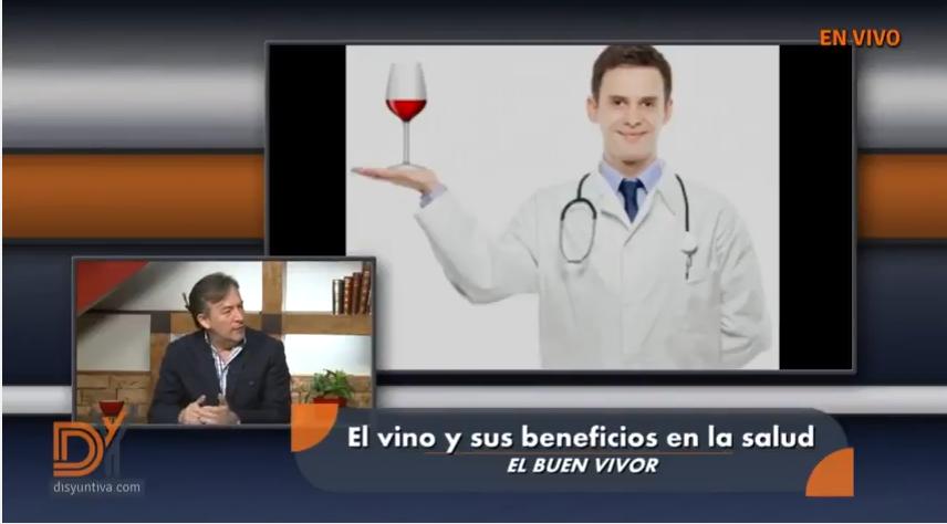 Disyuntiva TV presenta: El buen vivir | El vino y sus beneficios en la salud